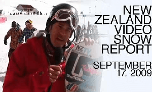 New Zealand Video Snow Report – September 17, 2009
