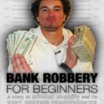 Bank Robbery Dumb Arses Strike Back