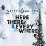 Warren Miller Film Premiere – 'Here, There & Everywhere'