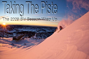 Taking The Piste – The 2009 Ski Season Wrap Up