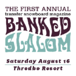 The First Annual Transfer Banked Slalom hits Thredbo