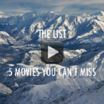 THE LIST – 5 ski and snowboard movies you can't miss
