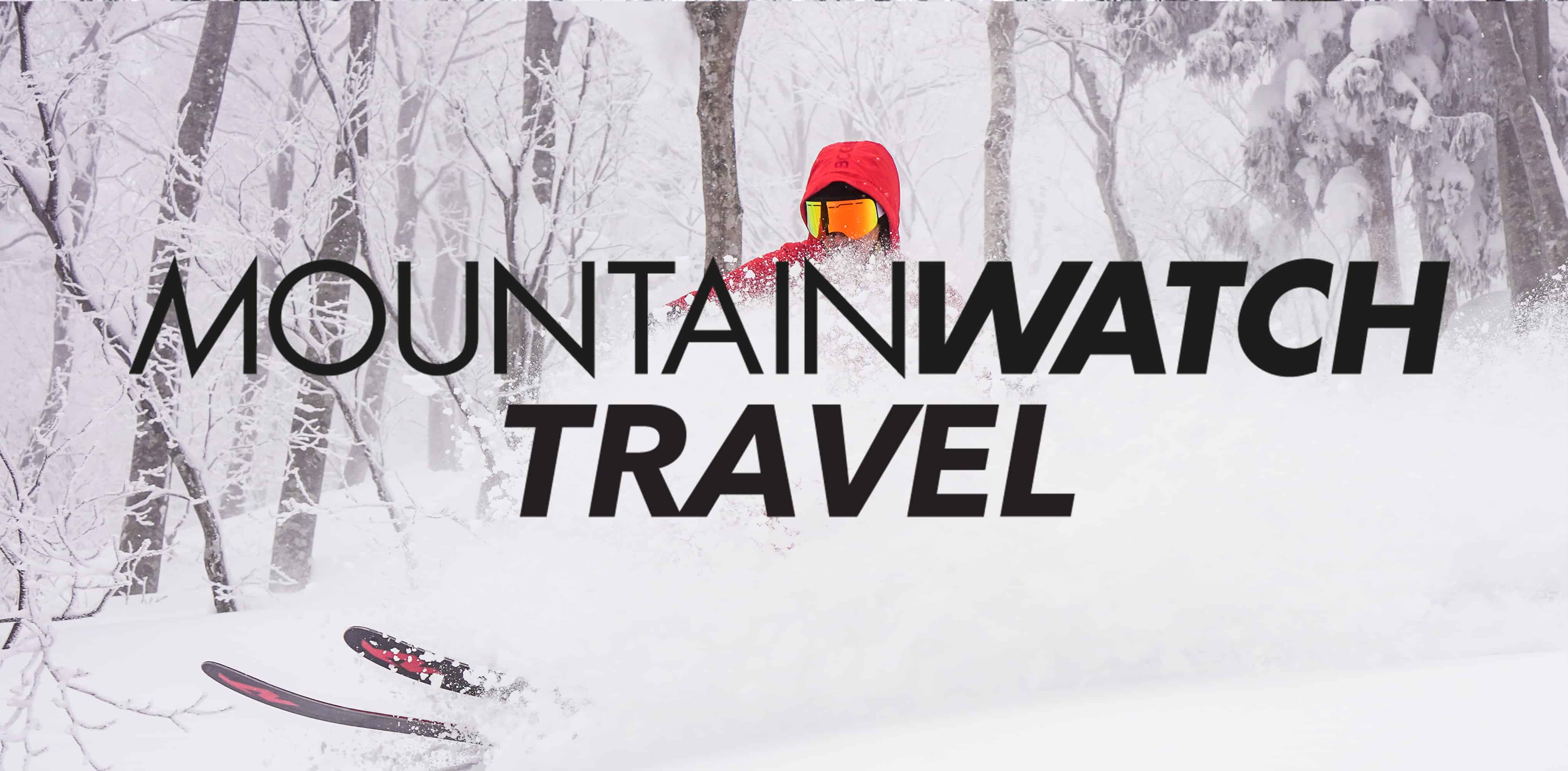Mountainwatch Travel Is Here - Earlybird Ski Packages For the 2019 - 2020 season.
