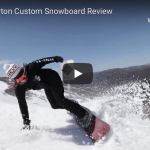 Gear Guide – Burton Custom Snowboard, Video Review