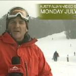 Australian Video Snow Report – Monday July 13, 2009
