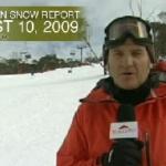 Australian Video Snow Report – August 10, 2009