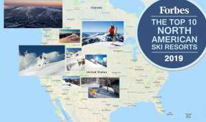Top 10 Ski Resorts In North America For 2019 | According To Forbes Magazine
