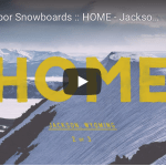 Arbor Snowboards Present Home, Episode 2 – Jackson, Wyoming with Brian Iguchi and Mark Carter