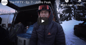 The Fifty - Cody Townsend's Quest to Ski The 50 Classic Descents of North America,. Episode 7. Joffre Peak, British Columbia