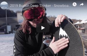 Gear Guide - Burton Deep Thinker Snowboard Video review