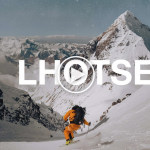 Lhotse – The Inspirational Story of Hilaree Nelson's and Jim Morrison's First Ski Descent Of The World's Fourth Highest Mountain – Video