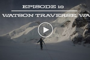 Cody Townsend's The Fifty, Episode 19 – Watson Traverse, Washington