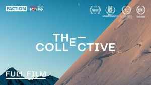 The Collective - Faction Skis Full Movie