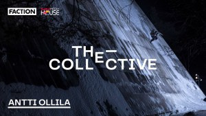 The Faction Collective  - Antti Ollila's Athlete Edit is All About Creativity and Progression. Video