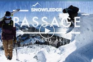 Passage - Fresh Powder and Big Mountain Lines in Juneau, Alaska. Video