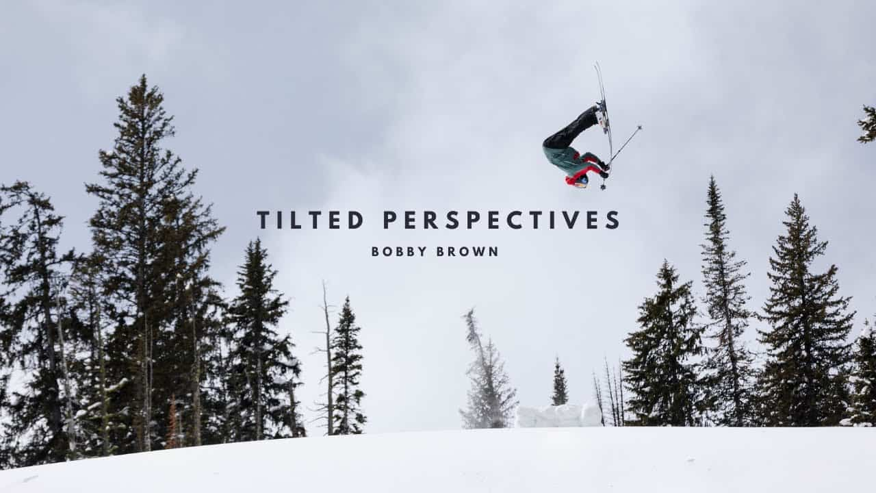 Titled Perspectives - A Backcountry Ski Film From Bobby Brown