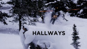 Hallways – Awesome Deep Powder Edit From Todd Ligare