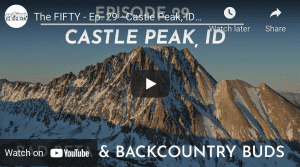 Cody Townsend's The Fifty, Episode 29 – Castle Peak, Idaho